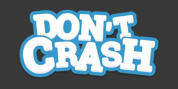 DON'T CRASH GO