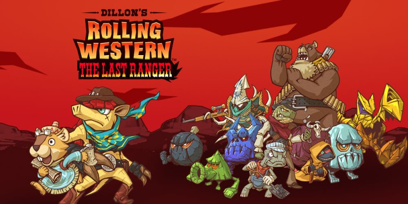 Dillon's Rolling Western: The Last Ranger