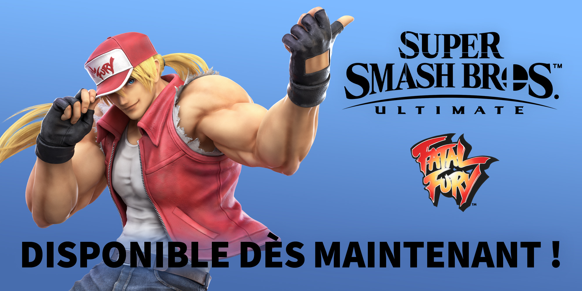 Terry Bogard de FATAL FURY rejoint Super Smash Bros. Ultimate... aujourd'hui !