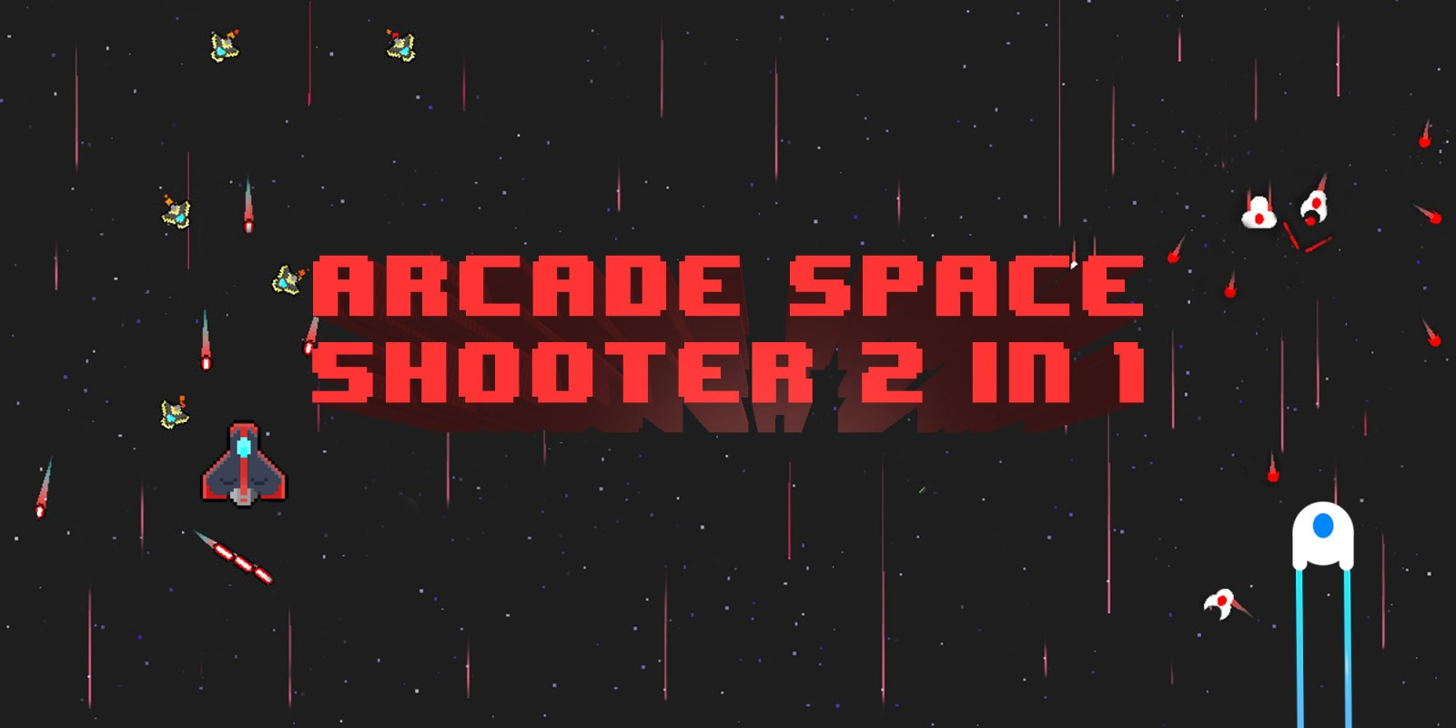 Arcade Space Shooter 2 in 1