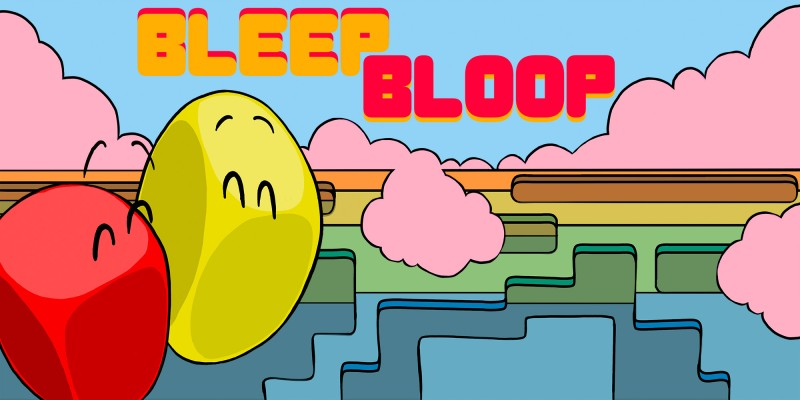 Bleep Bloop