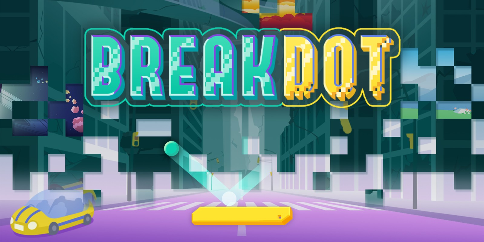BREAK DOT