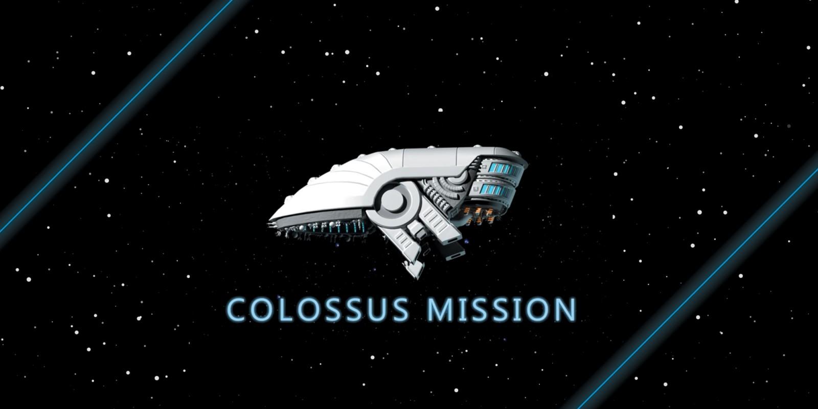 Colossus Mission