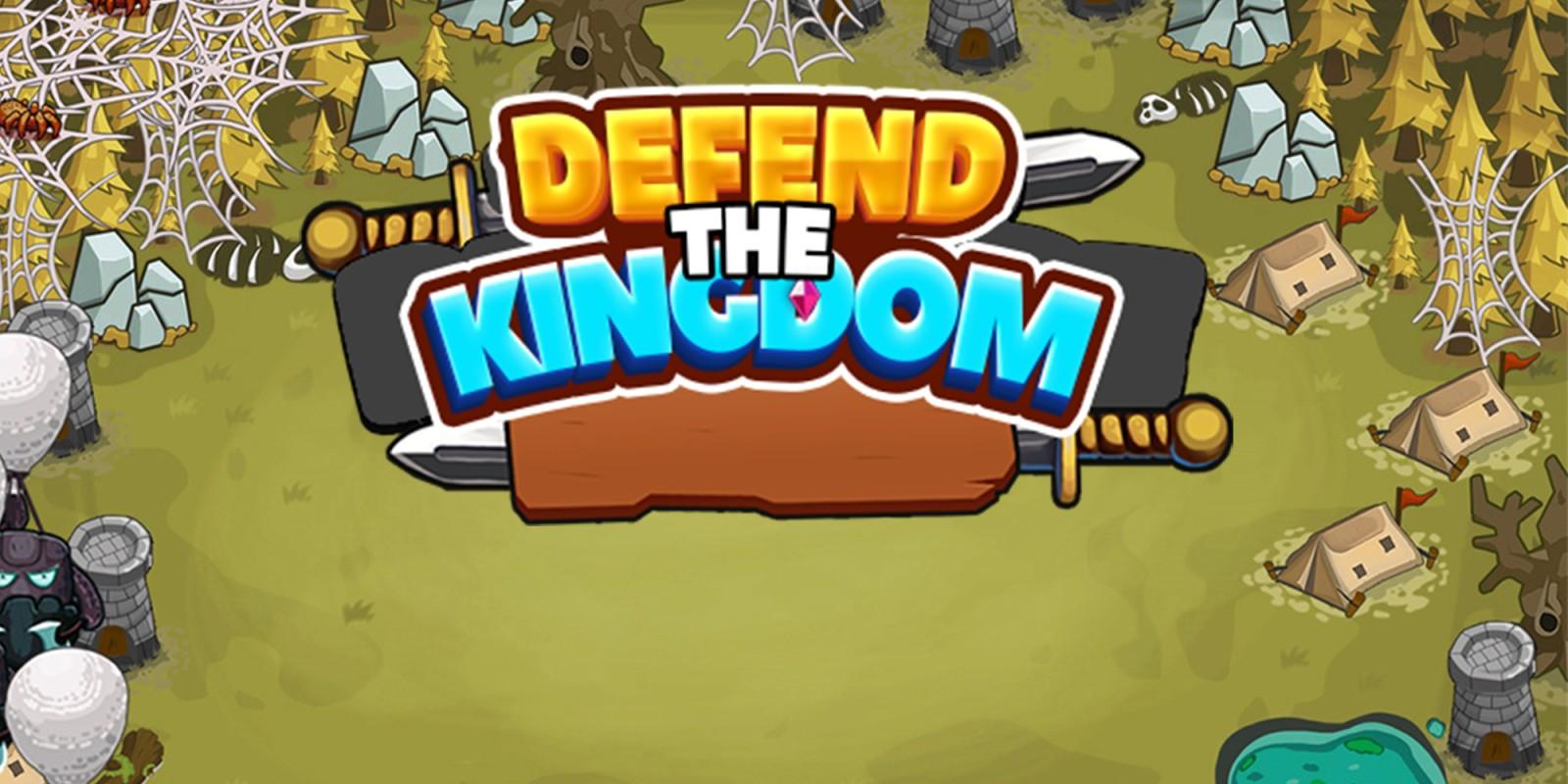 Defend the Kingdom