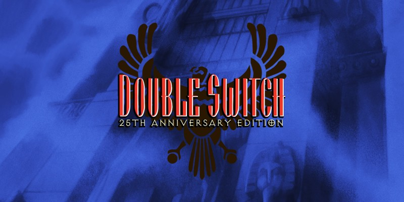 Double Switch - 25th Anniversary Edition