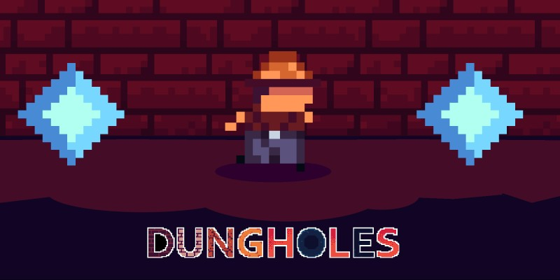 Dungholes