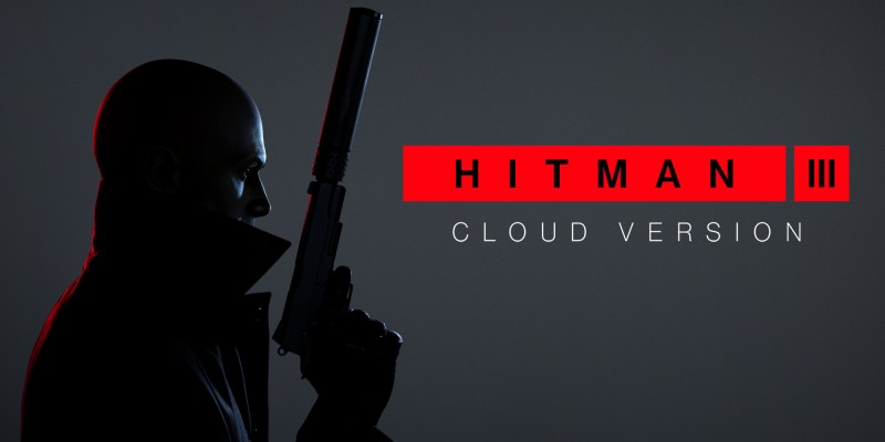 HITMAN 3 - Cloud Version