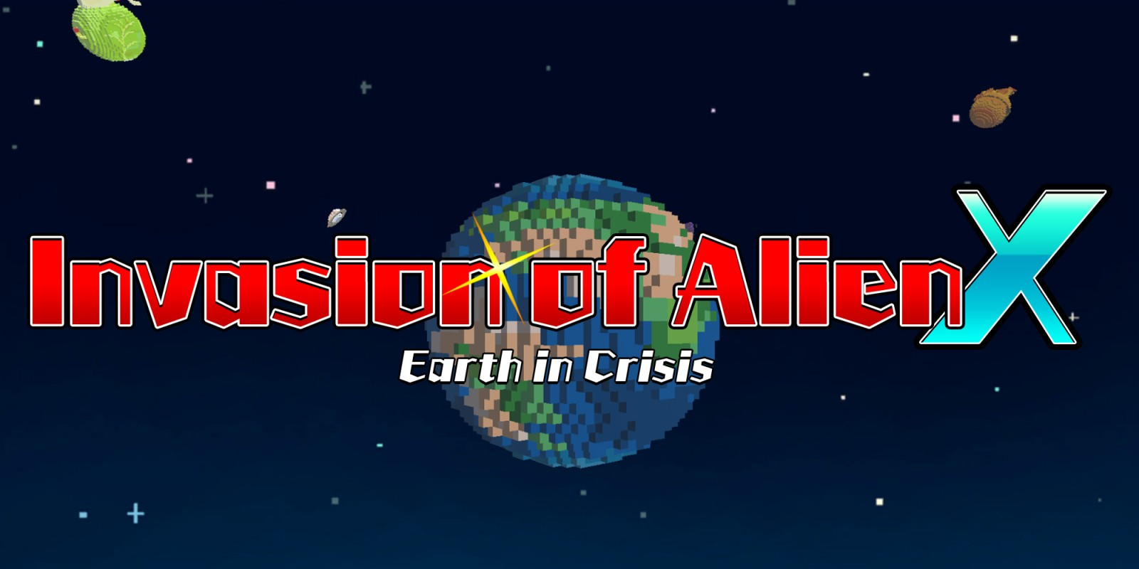 Invasion of Alien X - Earth in Crisis