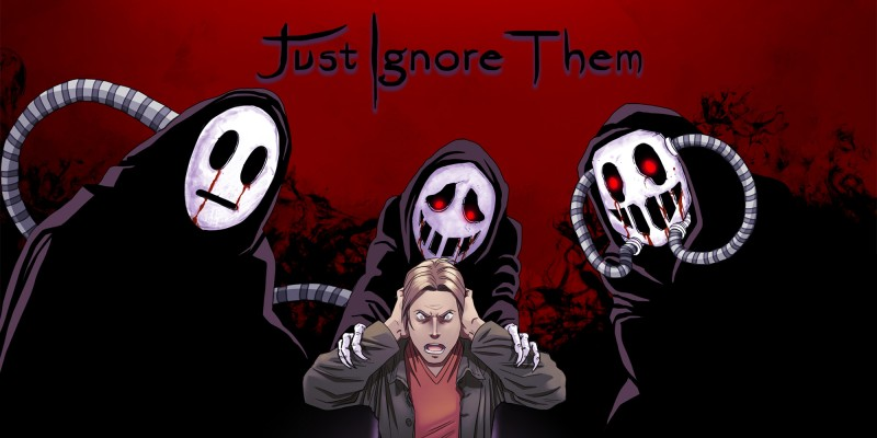 Just Ignore Them