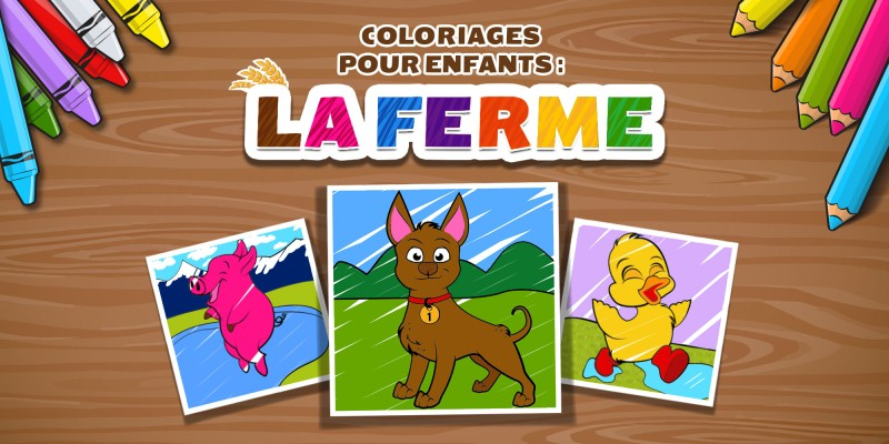 COLORIAGES POUR ENFANTS : LA FERME (KIDS: FARM COLOURING)