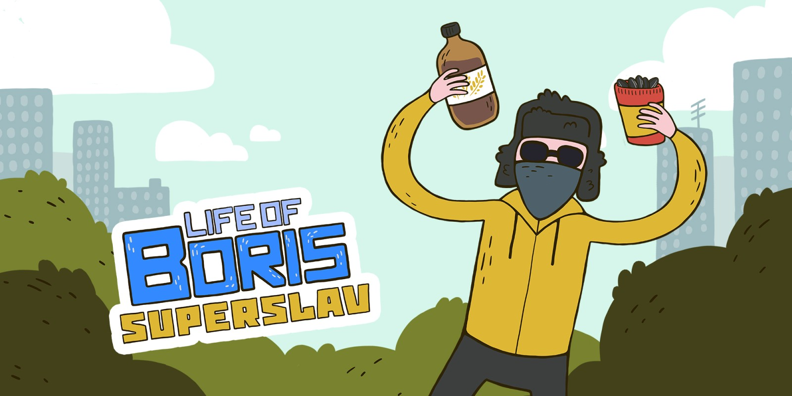 Life of Boris: Super Slav