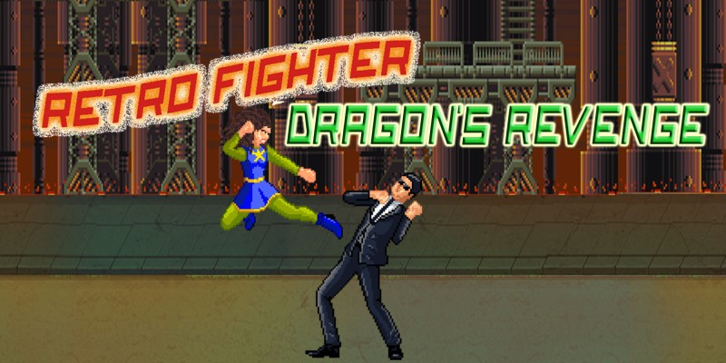 Retro Fighter - Dragon's Revenge