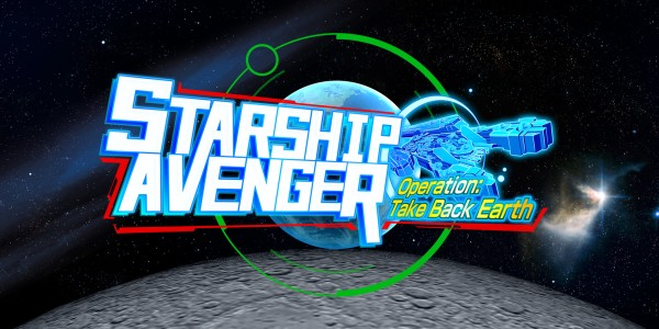 STARSHIP AVENGER Operation: Take Back Earth