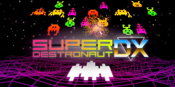 Super Destronaut DX