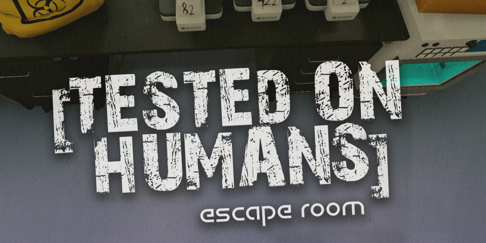 Tested on Humans: Escape Room