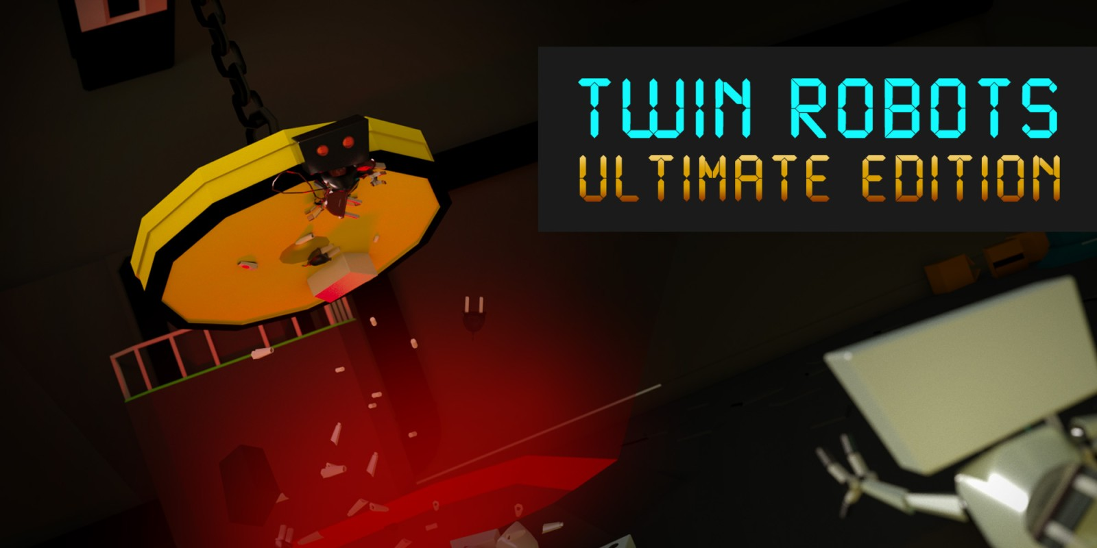 Twin Robots: Ultimate Edition