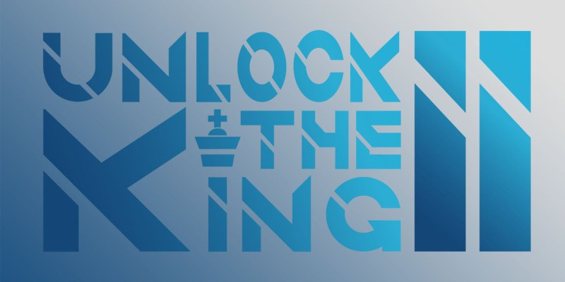 Unlock the King 2