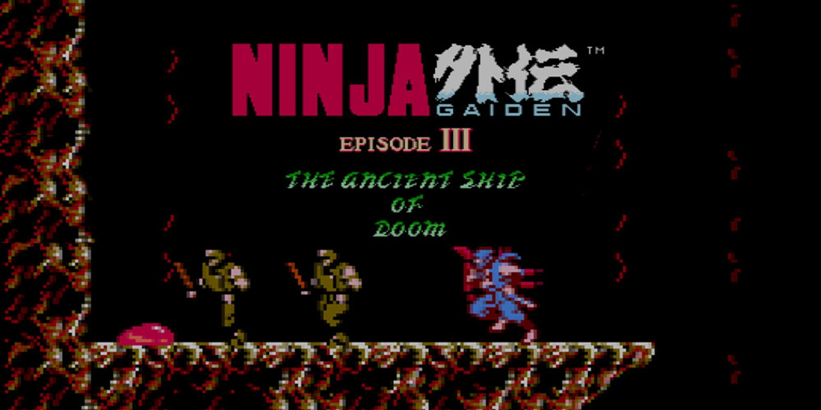 Ninja Gaiden III™: The Ancient Ship of Doom