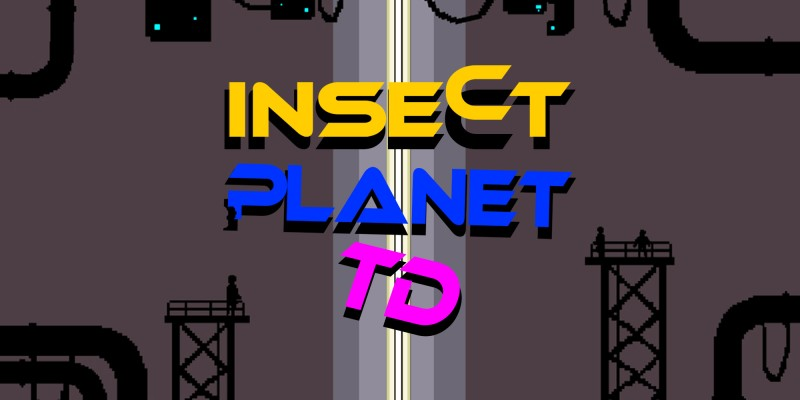 Insect Planet TD