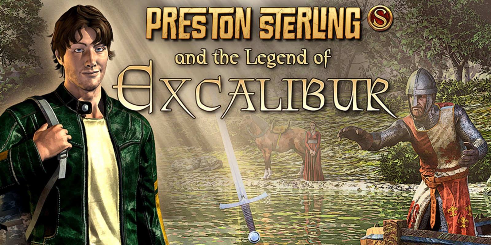 Preston Sterling and the Legend of Excalibur