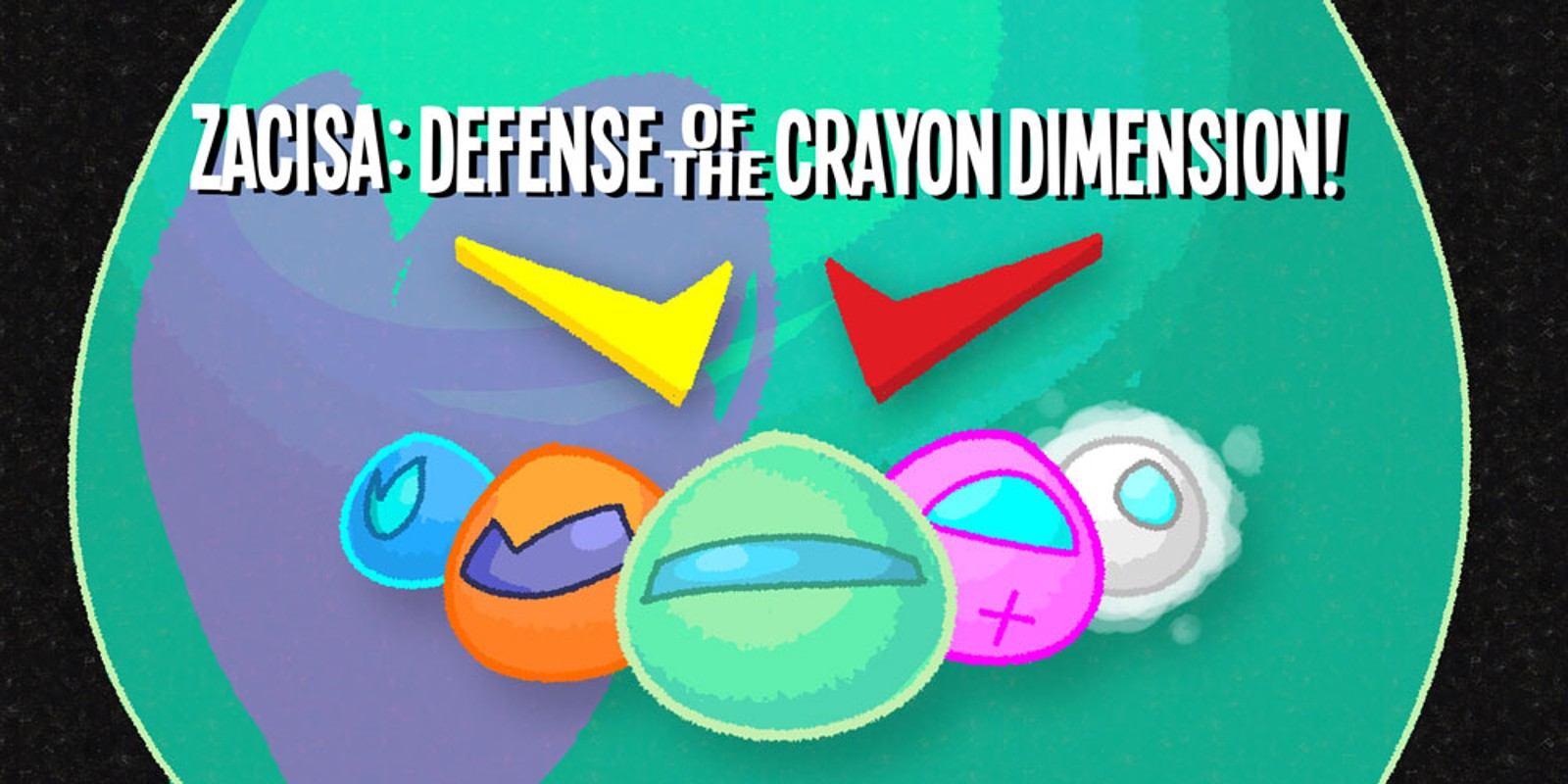 ZaciSa: Defense of the Crayon Dimensions!