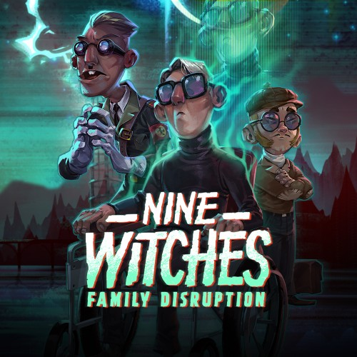Nine Witches: Family Disruption