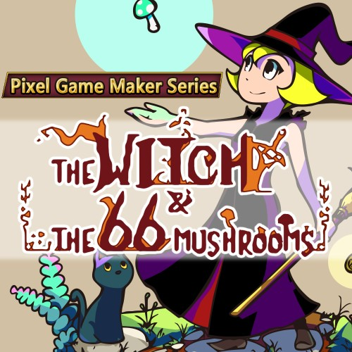 Pixel Game Maker Series The Witch and The 66 Mushrooms