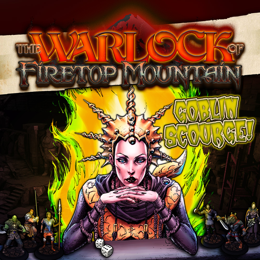 The Warlock of Firetop Mountain: Goblin Scourge Edition!